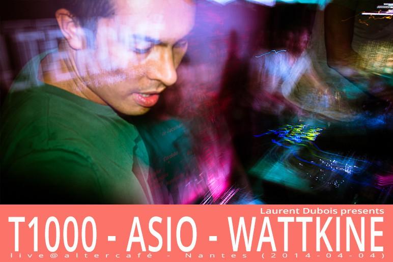 DJ T1000 / DJ Asio / Emy Wattkine - Altercafé - Nantes